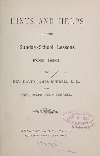 Hints and helps on the Sunday-school lessons by Burrell, David James