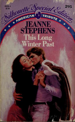 This Long Winter Past by Jeanne Stephens