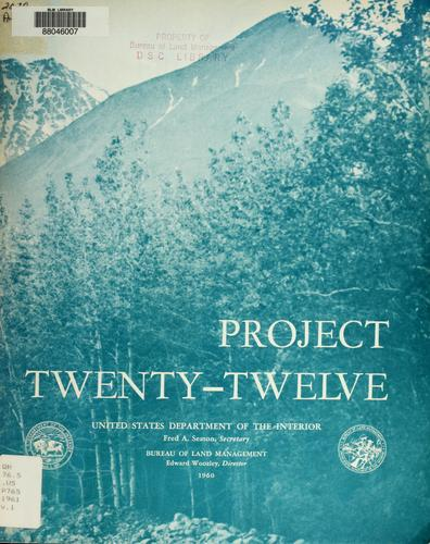 Project Twenty-Twelve by United States. Bureau of Land Management.