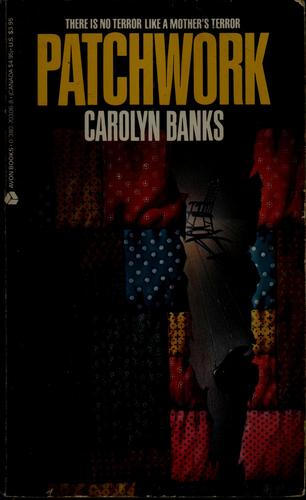 Patchwork by Carolyn Banks