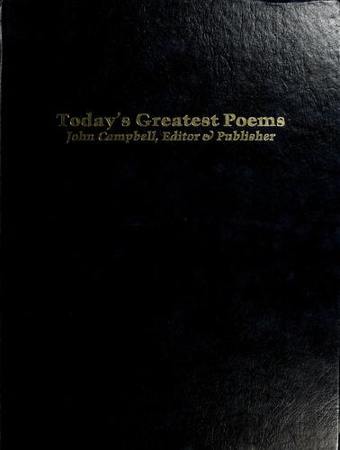 Today's greatest poems by Campbell, John, Eddie-Lou Cole