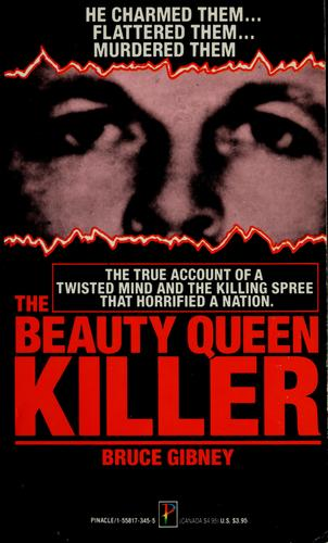 The beauty queen killer by Bruce Gibney