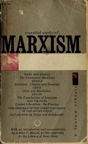 Essential works of Marxism. by Arthur P. Mendel