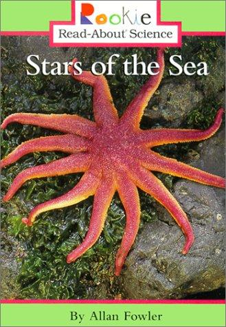 Stars of the Sea (Rookie Read-About Science)