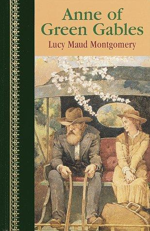 Anne of Green Gables (Children's Classics) by L. M. Montgomery