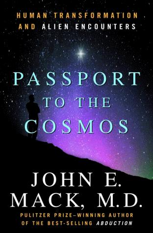 Passport to the Cosmos by John E. Mack