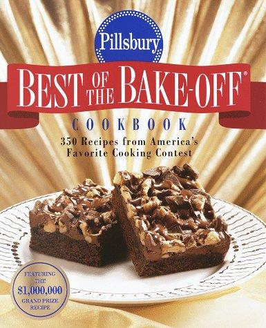 Pillsbury: Best of the Bake-off Cookbook