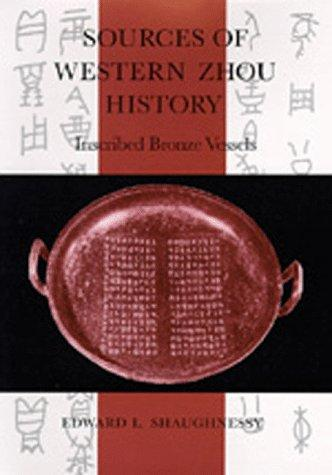 Sources of Western Zhou history by Shaughnessy, Edward L.