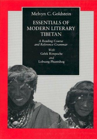 Essentials of modern literary Tibetan by Melvyn C. Goldstein