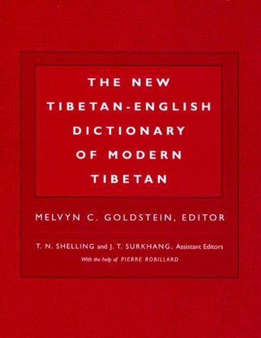 The New Tibetan-English Dictionary of Modern Tibetan (Dictionary) by Melvyn C. Goldstein