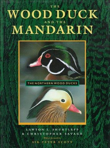 Image 0 of The Wood Duck and the Mandarin: The Northern Wood Ducks