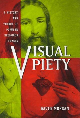 Visual piety by Morgan, David
