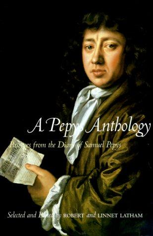 A Pepys anthology by Samuel Pepys
