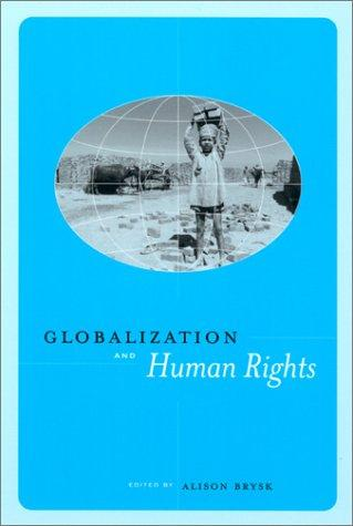 Globalization and Human Rights by Alison Brysk