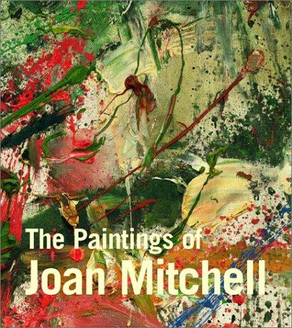 The paintings of Joan Mitchell by Jane Livingston