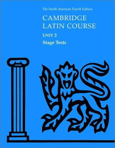 North American Cambridge Latin Course Unit 2 Stage Tests by North American Cambridge Classics Project