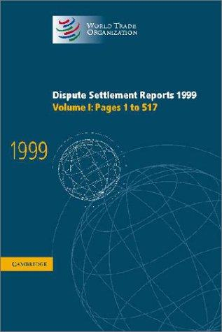 Dispute Settlement Reports 1999 (World Trade Organization Dispute Settlement Reports)