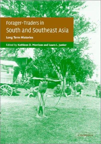 Forager-traders in south and southeast Asia by