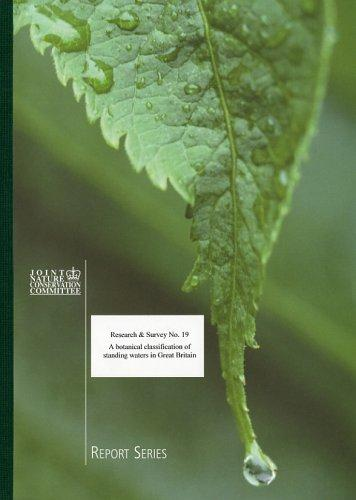 A Botanical Classification of Standing Waters in Great Britain and a Method for the Use of Macrophyte Flora in Assessing Changes in Water Quality (Research and Survey into Nature Conservation) by M. Palmer