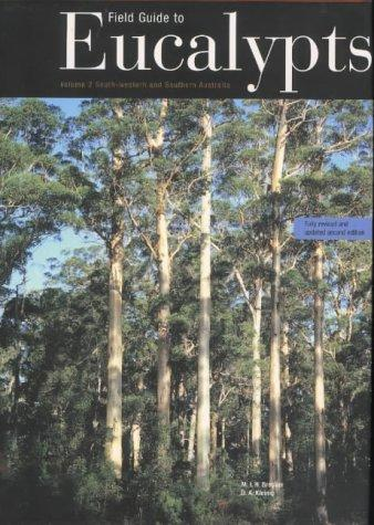 Field Guide to Eucalypts, Volume 2 by M.I.H. Brooker