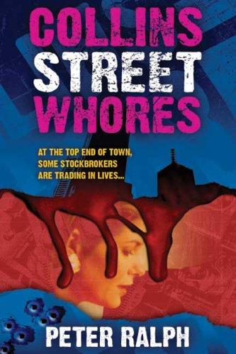 Collins Street Whores by Peter Ralph