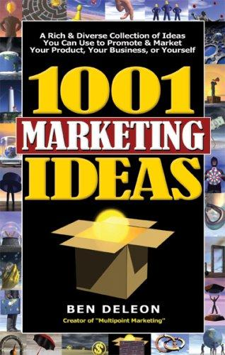 1001 Marketing Ideas by Ben Deleon