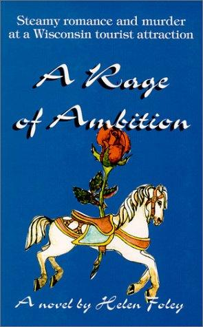 A Rage of Ambition by Helen Foley