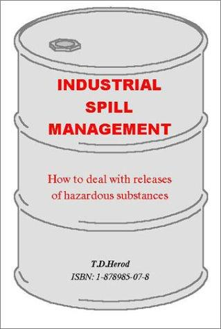 Industrial Spill Management by T. D. Herod