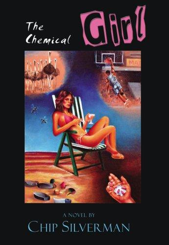The Chemical Girl by Chip Silverman