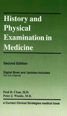 History & Physical Examination in Medicine by Paul D. Chan
