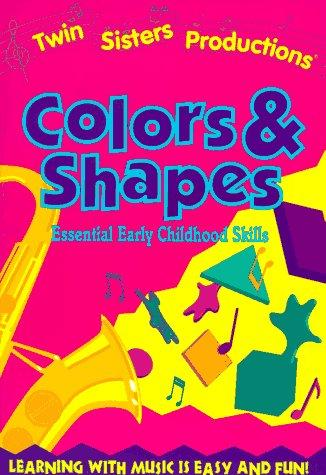 Colors & Shapes (Twin Sisters Productions) by Kim Mitzo Thompson