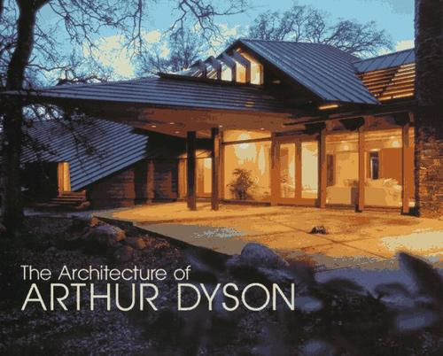 The Architecture of Arthur Dyson