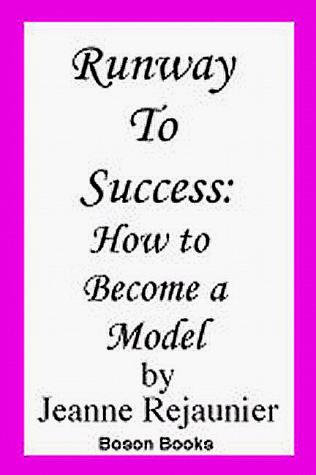 Runway to Success by Jeanne Rejaunier