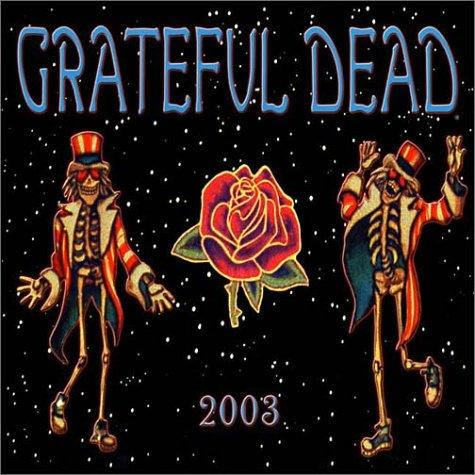 Grateful Dead 2003 Calendar by Mickey Hart