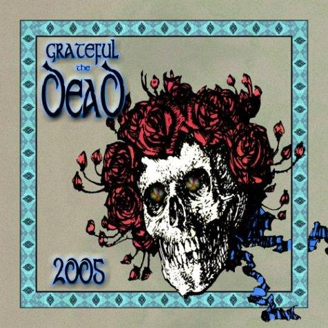Grateful Dead 2005 Calendar by Mickey Hart