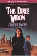 The Dixie Widow (The House of Winslow #9) by Gilbert Morris