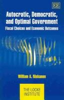 Autocratic, Democratic, And Optimal Government