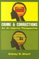 Crime and Corrections by Sydney R. Sharif