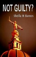 Not Guilty by Sheila M. Barnes