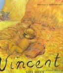 Vincent Con Amor by Brenda V. Northeast