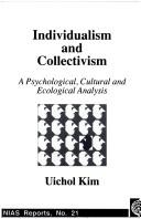 Individualism and Collectivism (NIAS Reports) by Uichol Kim