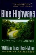 Blue Highways by William Least Heat Moon