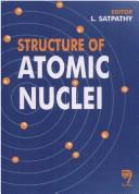 Structure of Atomic Nuclei by L. Satpathy
