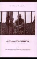 Seeds Of Transition by J. S. C. Wiskerke