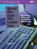 Microsoft Office Access 2003 by Michelle Marotti