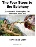Four Steps to the Epiphany by Steve Blank