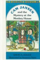 Cam Jansen and the Mystery at the Monkey House (Cam Jansen) by David A. Adler