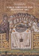 Early Christian and Byzantine Art by John Beckwith