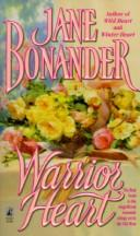 Warrior Heart by Jane Bonander