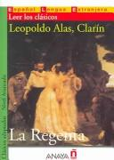 La Regenta / The Regent's Wife by Leopoldo Alas
